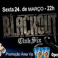 Sexta 2403 - Blackout LIGHT PARTY - OPEN BAR DA BOA