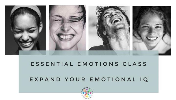 ESSENTIAL EMOTIONS Free Class - Expand your emotional IQ