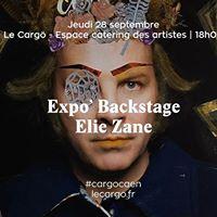 Le Carg  Expo Backstage  Elie Zane