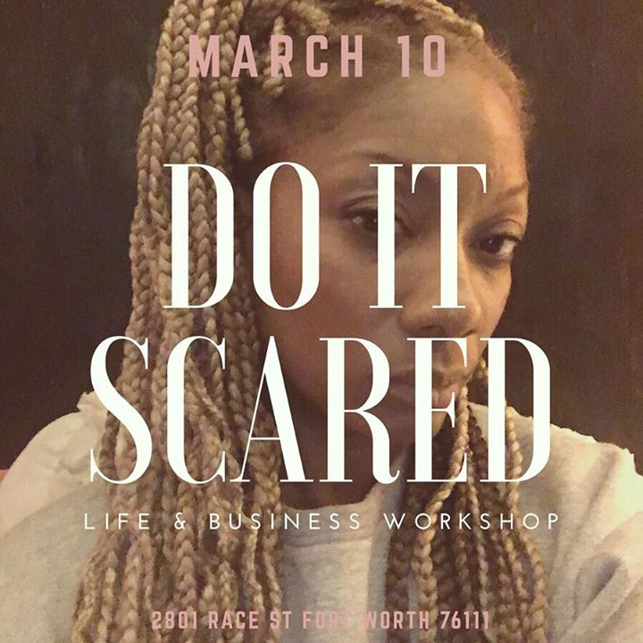 Do It Scared [Life & Business] WORKshop.