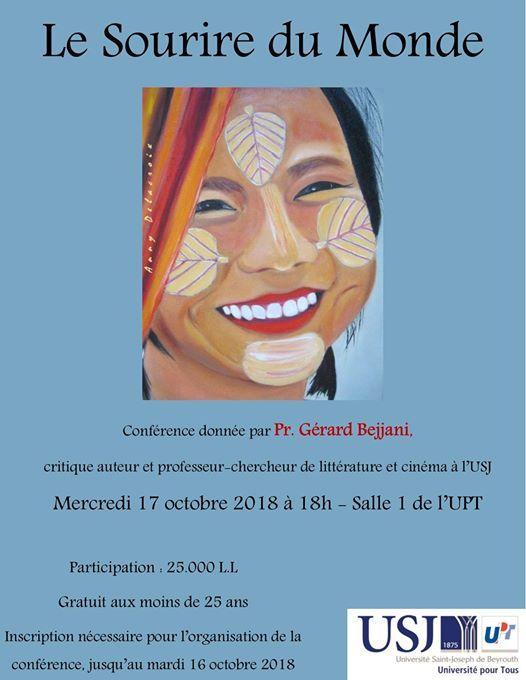 Le Sourire du Monde  confrence assure par Pr. Grard Bejjani