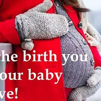 Planning the Birth You and Your Baby Deserve