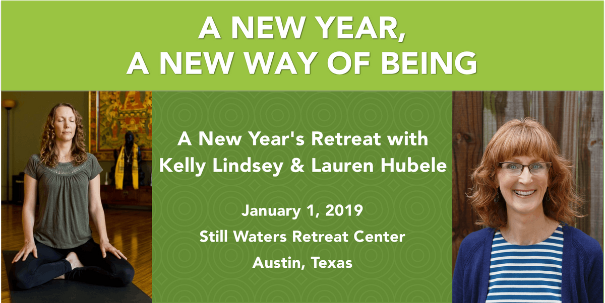 A New Year A New Way of Being Retreat with Kelly Lindsey and Lauren Hubele