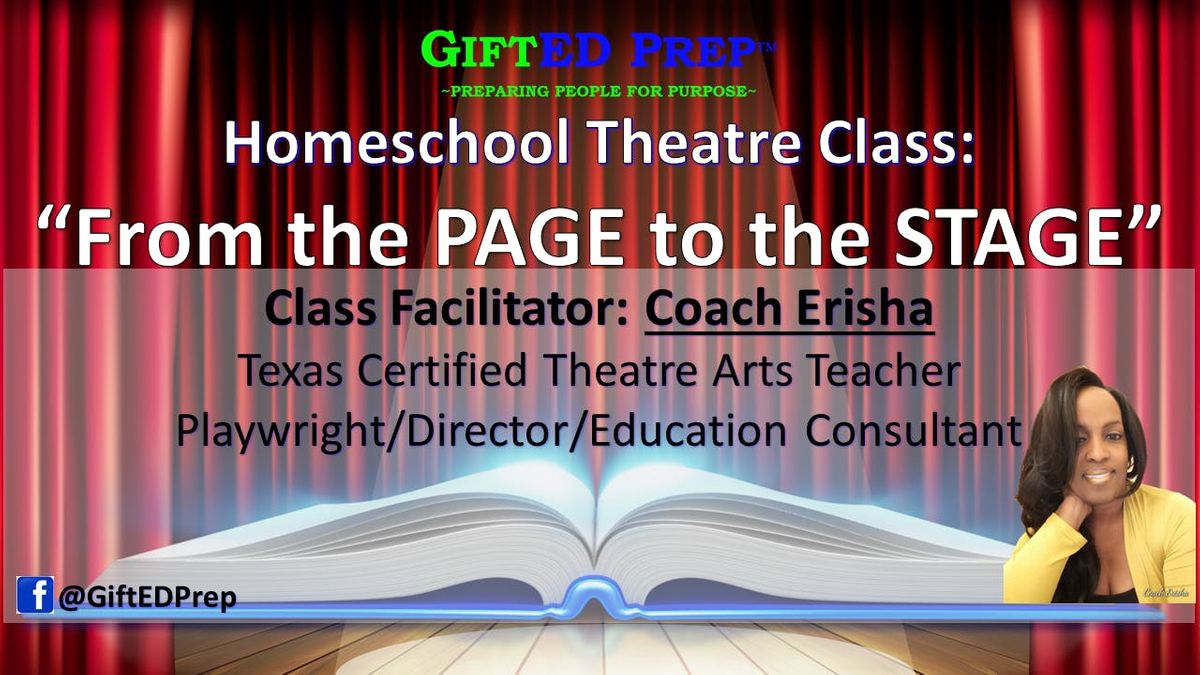 Homeschool Daytime Theatre Class From the Page to the Stage