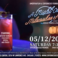 Official Premiere of Documentary Film &quotA Night On Milwaukee Ave&quot
