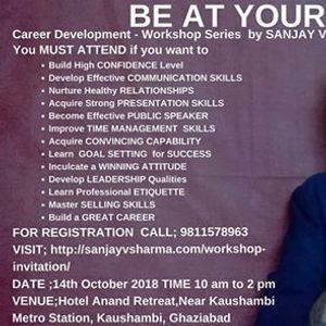 Be At Your Best - Career Workshop Series by Sanjay V Sharma
