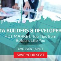 GTA Builders Top &quotHot Market&quot Tips from Builders Like You