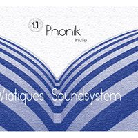 IBOAT  Phonik invite Viatiques Soundsystem