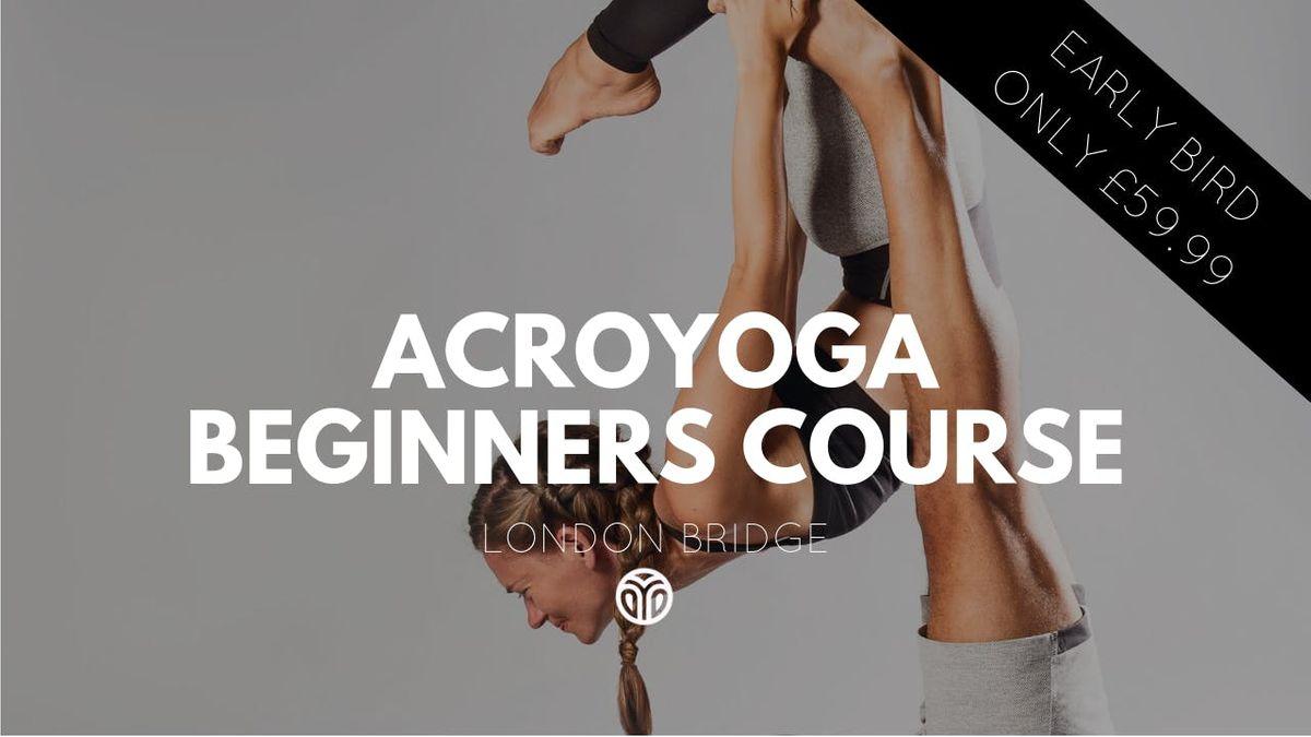 AcroYoga Beginners 6 Week Course London Bridge (Tuesday)