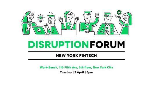 Disruption Forum - New York Fintech
