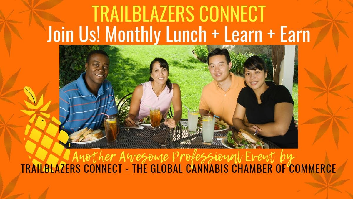 Trailblazers Connect Lunch & Learn - OCIrvine (MJ biz friendly)