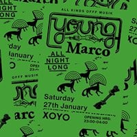 XOYO Loves Young Marco (all night long)