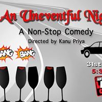 An Uneventful NIght - A Non-Stop Comedy