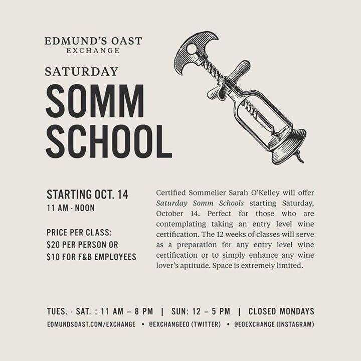 Week 6: Somm School at Edmund\'s Oast Exchange, Charleston