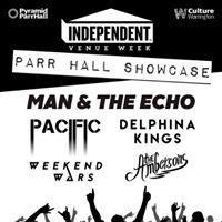 Independent Venue Week Man &amp The Echo Pacific Weekend Wars