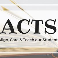 ACTS Align Care &amp Teach our Students