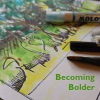Open House. Becoming Bolder  Using an Art Journal for Personal