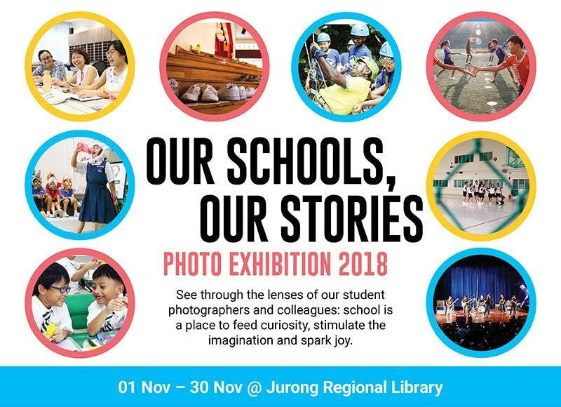 Our Schools Our Stories Photo Exhibition 2018 - Jurong Regional Library
