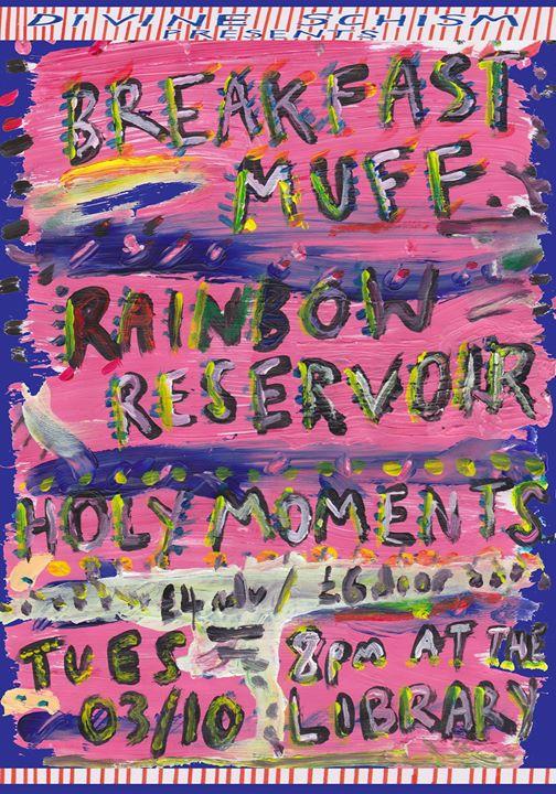 Breakfast Muff  Rainbow Reservoir  Holy Moments