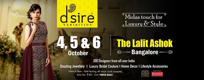 Dsire Exhibitions at The Lalit Ashok Bangalore