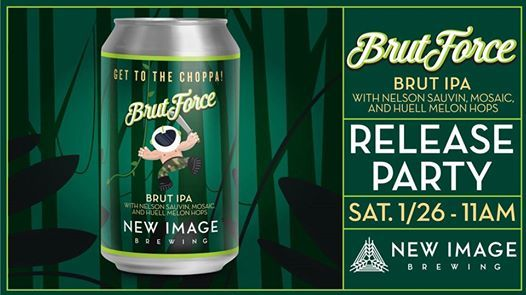 Brut Force Brut IPA Release Party