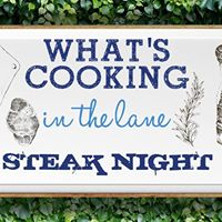 Whats Cooking in the Lane Steak Night
