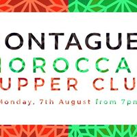 Montagues Moroccan Supper Club