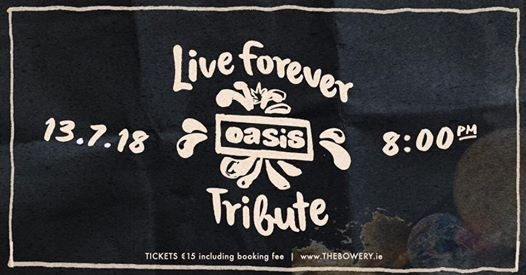 Live Forever Oasis Tribute