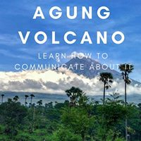 Agung Volcano learn how to communicate about it