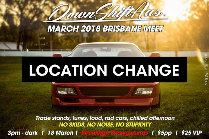 Downshift Brisbane Meet - MARCH 2018