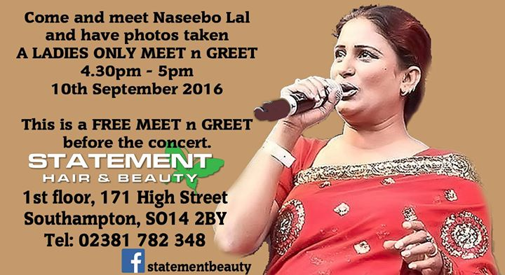Meet n greet naseebo lal must bring your concert ticket ladies meet n greet naseebo lal must bring your concert ticket ladies only at statement hair beauty southampton m4hsunfo