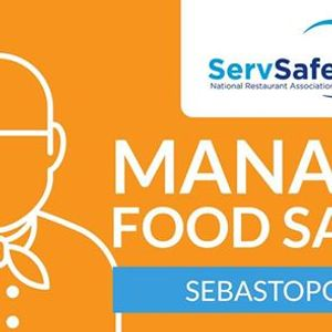 Sonoma County CA ServSafe Manager Food Safety Class and Exam