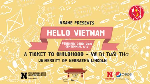 VSAs Hello Vietnam 2019: A Ticket to Childhood at UNL Vietnamese