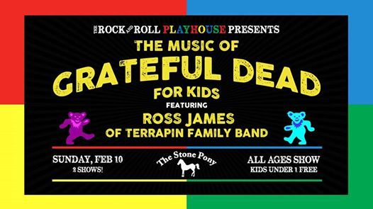 SOLD OUT - The Rock & Roll Playhouse Presents The Music Of Grateful Dead For Kids