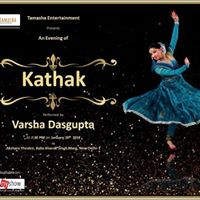 An evening of kathak by Varsha Dasgupta
