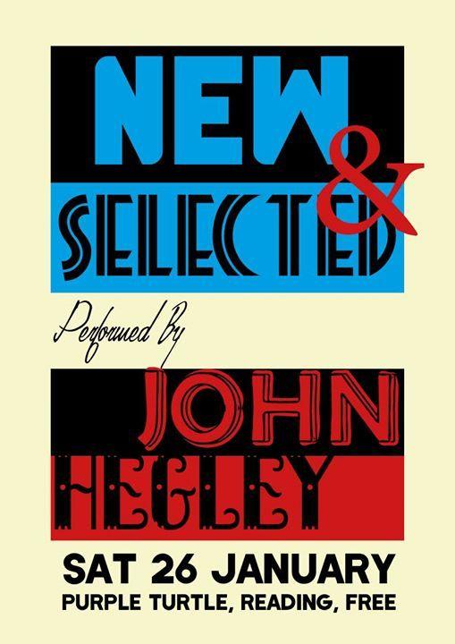 New & Selected John Hegley - live