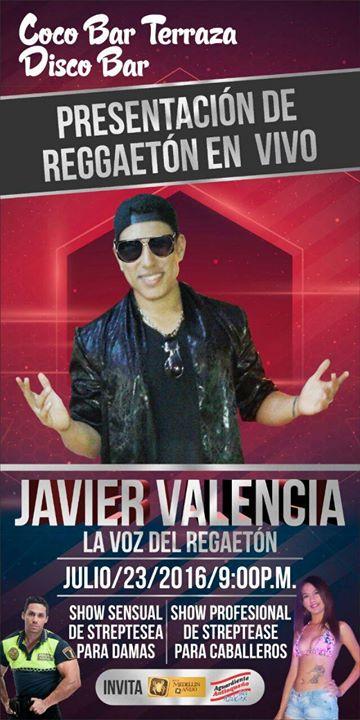Presentación De Javier Valenci The Reggaetón Voice En Coco