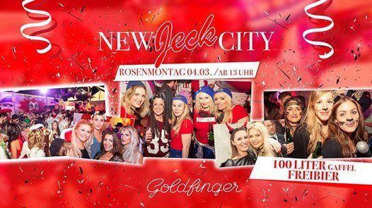 New Jeck City - Rosenmontag im Goldfinger - 100 Liter Freibier