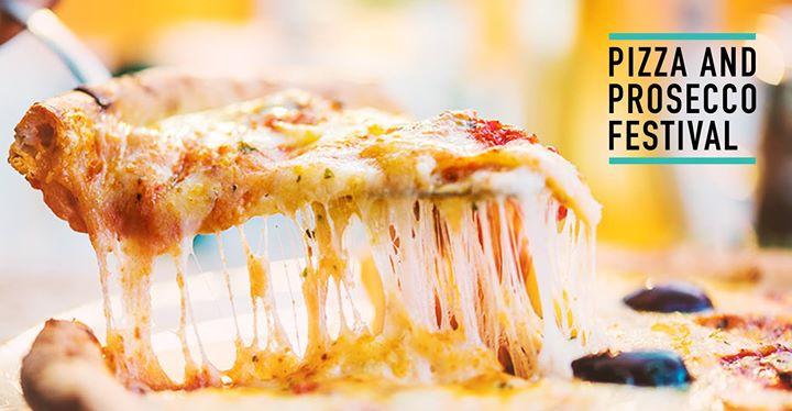 Pizza & Prosecco Festival Dublin