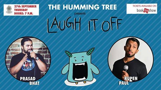 THT presents Laugh It Off Ed. 10 with Prasad Bhatt & Ruben