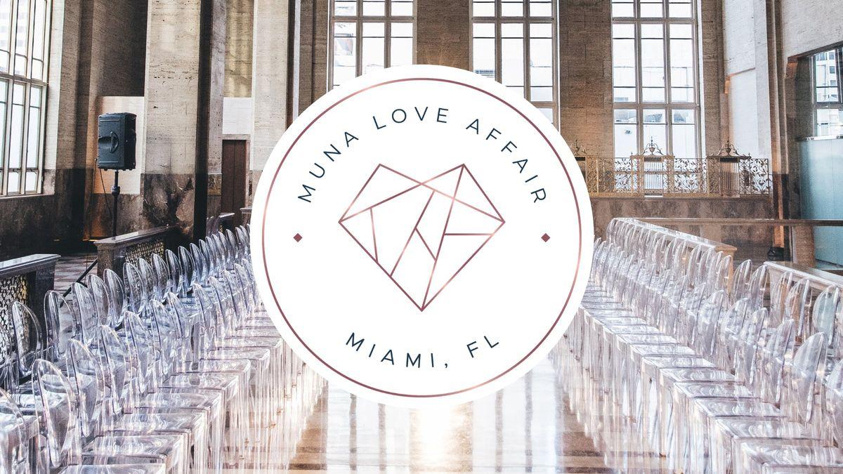 2019 Muna Love Affair - Miami FL