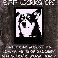 BFF Workshop Series &amp Mural Tour