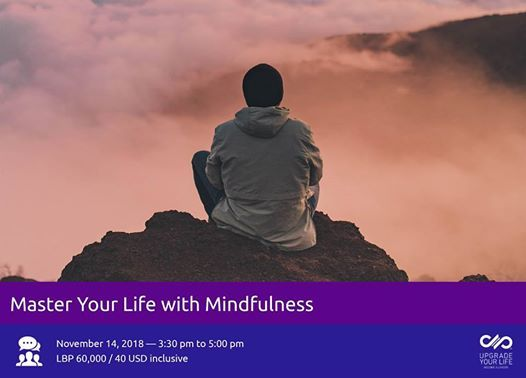 Master Your Life with Mindfulness