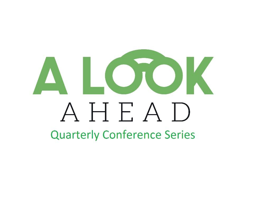 A Look Ahead Conference