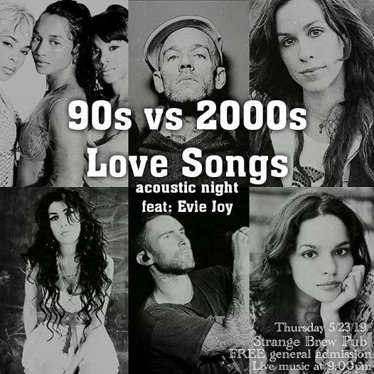 90s vs 2000s Love Songs acoustic night feat: Evie Joy at Strange