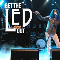2017 The Return of  Get The Led Out  April 15th