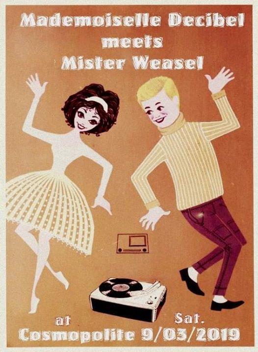 Mademoiselle Decibel meets Mister Weasel
