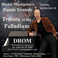 Hector Martignons Banda Grande Tribute to the Palladium