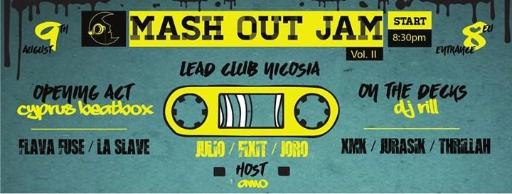 Mash Out Jam  Live Hip-Hop Party [Vol. II]