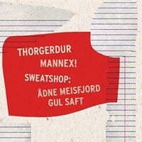 Thorgerdur &amp Mannex  SS dne Meisfjord &amp Gul Saft